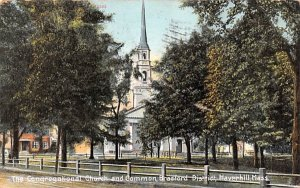 The Congregational Church & Common Haverhill, Massachusetts Postcard