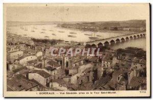 Postcard Old Bordeaux Vue Generale taking the Tour Saint Michel