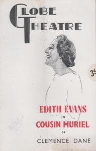 Cousin Muriel Edith Evans Drama The Globe Peggy Ashcroft Old London Theatre P...