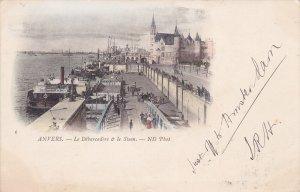 ANVERS.-Le Debarcadere & le Steen , Belgium , PU-1901