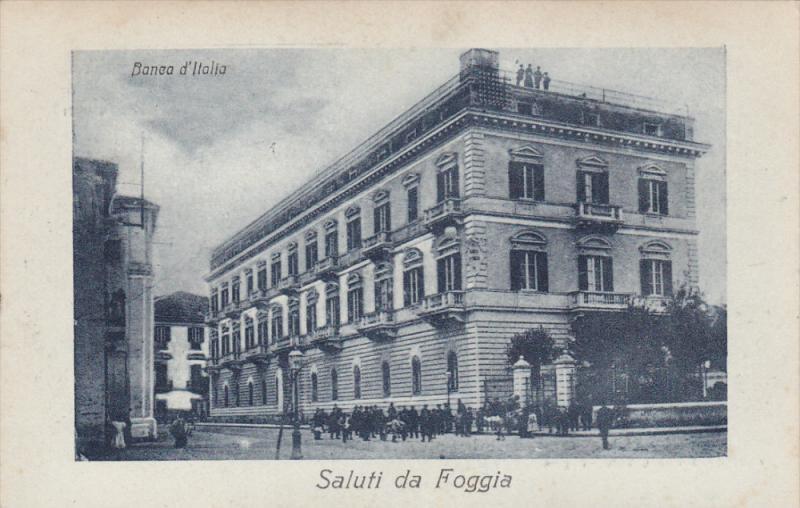 FOGGIA , Italy , 00-10s ; Banea d'Italia