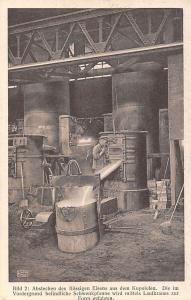 Hanomag Factory, locomotives industry 2 Abstechen fluessigen Eisens Kurpolofen