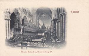 CHESTER (Cheshire), England, UK, Pre-1907 : Chester Cathedral, Choir Looking W.