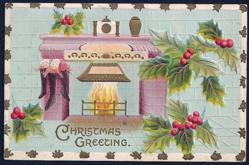 Christmas Greeting Fireplace Holly used c1910's