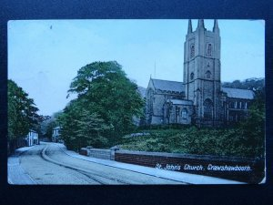 Lancashire CRAWSHAWBOOTH Burnley Road & St. John's Church c1910 Postcard