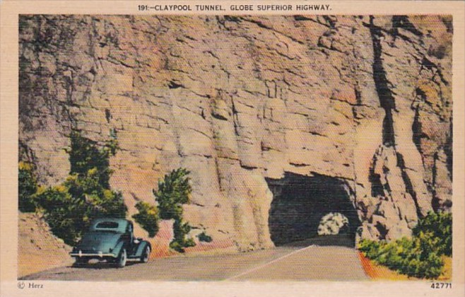 ARIZONA AZ Claypool Tunnel Globe Superior Highway Vintage