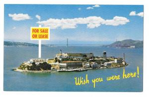 Alcatraz Island For Sale Lease Wish You Were Here San Franci