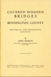 VT - Bennington County. Covered Wooden Bridges by John Spargo. Copyright 19...