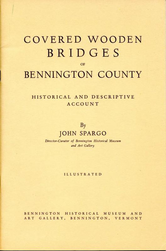 VT - Bennington County. Covered Wooden Bridges by John Spargo. Copyright 19...