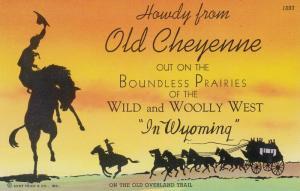 CHEYENNE , Wyoming , 30-40s Wild & Wooly West