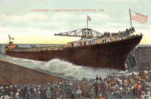Superior Wisconsin Launching Large Freighter Ship Antique Postcard K27317