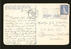 Postmark 1954 Calgary Alberta Hotel Wales Calgary Color Postcard