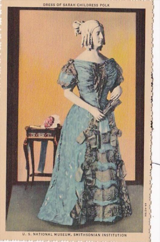 Washington D C Dress Of Sarah Childress Polk U S National Museum Curteich