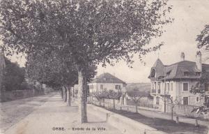 ORBE .- Entree de la Ville , Vaud , Switzerland , PU-1909