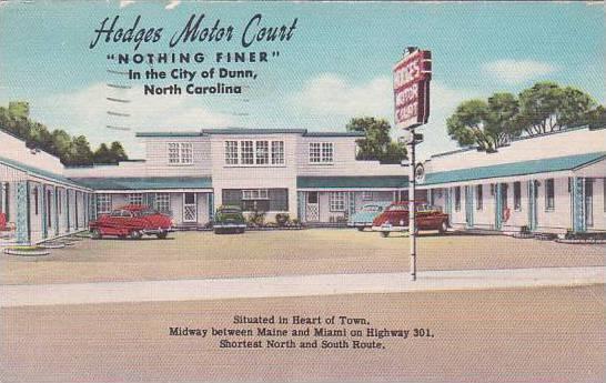 North Carolina Dunn Hodges Motor Court Nothing Finer