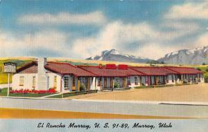 Murray Utah El Rancho Murray Motor Lodge Vintage Postcard JA4742673