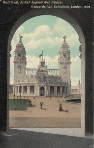 LONDON , England , 1908 ; North Front,  British Applied Arts Palace