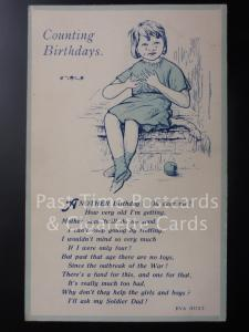COUNTING BIRTHDAYS Another Birthday! Oh Dear me! How very old I'm... by Eva Hunt