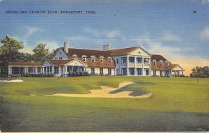 Bridgeport Connecticut~Brooklawn Country Club~1940 Postcard