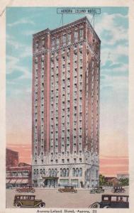 AURORA, Illinois, PU-1930; Aurora-Leland Hotel