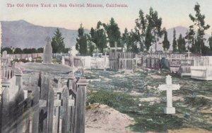 SAN GABRIEL Misson , California , 00-10s ; Old Grave yard