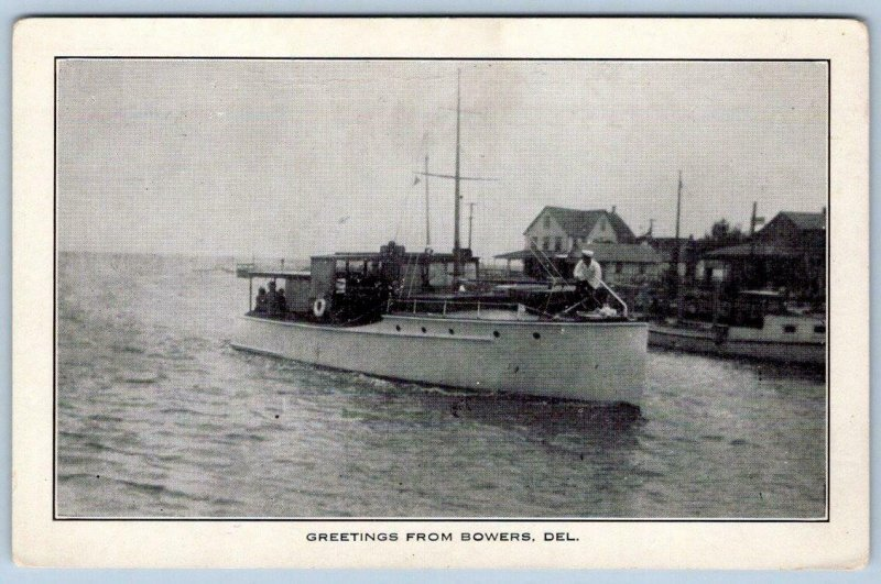 GREETINGS FROM BOWERS DELAWARE*DE*PUBL STOKESBURY*BOAT*COTTAGES*BEACH TOWN