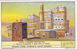 Liebig Trade Card s1307 Undiscovered Arabia No 3 Maisons bourgeoises a Sana d...
