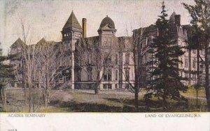 Canada Nova Scotia Land Of Evangeline Acadia Seminary