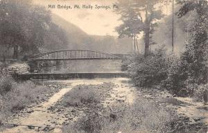 Mt Holly Springs Pennsylvania Mill Bridge Scenic View Antique Postcard K31616