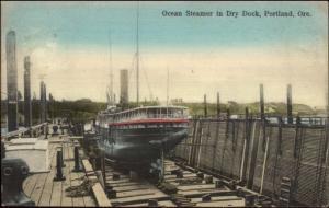 Portland OR Ocean Steamer Ship in Dry Dock c1910 Postcard - Nice Color
