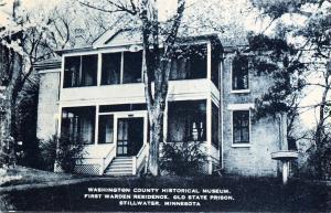 Stillwater MN~Washington Co Historical Museum~Old Prison Warden's House 1940s