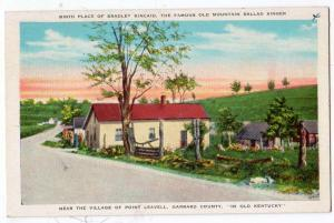 Birth Place Bradley Kincaid, Point Leavell KY