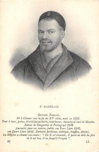 F. Rabelais, Ecrivain Francais, French writer, physician