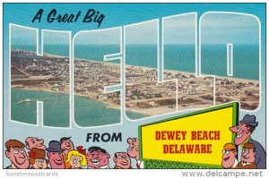 Delaware Great Big Hello From Dewey Beach