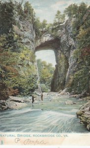 Natural Bridge , Rockbridge Co. , Virginia , 1901-07 ; TUCK 2080
