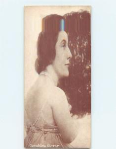 Pre-Linen GERALDINE FARRAR - OPERA SINGER AND SILENT FILM ACTRESS HL4554