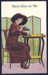 Have One on Me! Lady Pouring Herself a Drink used c1912