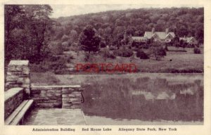 1940 ADMINISTRATION BUILDING - RED HOUSE LAKE - ALLEGANY STATE PARK, N.Y.