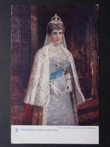 Royalty Her Majesty Queen Alexandra by I. Snowman Pub Raphael Tuck & Son No.6699