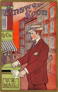 ANSWER SOON~DAPPER MAN MAILS POST CARD IN LETTER BOX~1909 POSTCARD