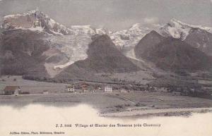 Schweiz Village et Glacier des Bossons pres Chamonix
