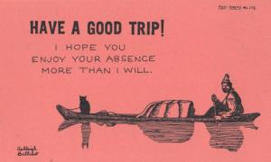 Have A Good Trip Enjoy Your Stay I WONT MISS YOU Comic Humour Proverb Postcard