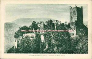 Ribeauville - Castle of Saint Ulrich - Old Postcard
