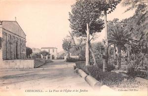 Cherchell Algeria, Alger, Algerie La Place de l'Eglise et les Jardins Cherche...