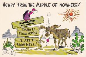 New Mexico Bandelier Howdy From The Middle Of Nowhere Humour