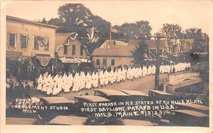 Klu Klux Clan Postcard First Parade in N.E. States of Ku Klux Klan Milo Maine...
