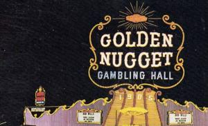 Golden Nugget Gambling Hall Saloon and Restaurant Las Vegas Nevada