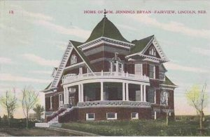 Nebraska Lincoln Home Of Wm Jennings Bryan Fairview