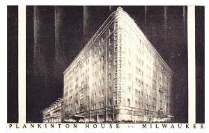 Milwaukee - Plankinton House Hotel