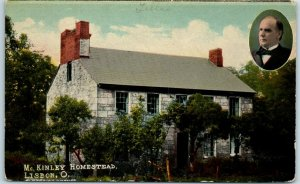 Lisbon, Ohio Postcard McKINLEY HOMESTEAD w/ Portrait & House c1910s